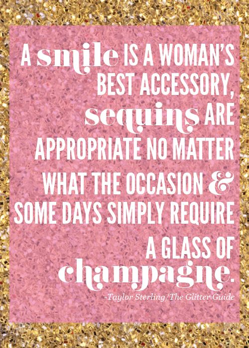 Smile, Sequins, Champagne